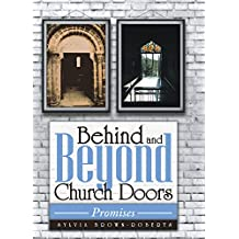 Behind and Beyond Church Doors: Promises