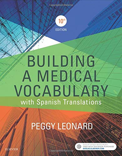 Medical Building - Building a Medical Vocabulary: with Spanish Translations