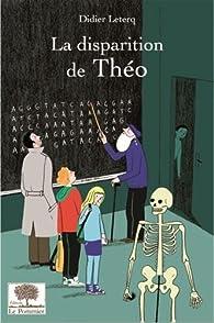 La disparition de Théo par Didier Leterq