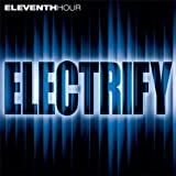 Electrify by Eleventh Hour