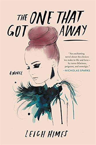 The One That Got Away: A Novel Got Chick