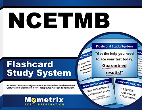 NCETMB Flashcard Study System: NCETMB Test Practice Questions & Exam Review for the National Certification Examination for Therapeutic Massage & Bodywork (Cards)