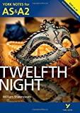 Twelfth Night: York Notes for AS & A2 (York Notes Advanced)