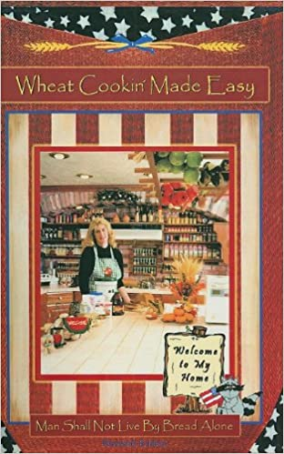 Wheat Cookin Made Easy