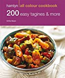 200 Easy Tagines and More (Hamlyn All Colour Cookbook)