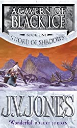 A Cavern of Black Ice: The Sword of Shadows, book 1