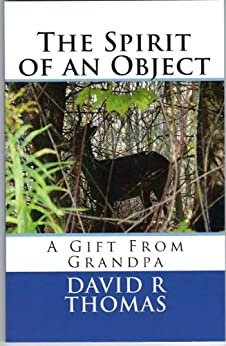The Spirit of an Object by [Thomas, David R]