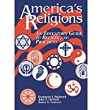 img - for [ America's Religions: An Educator's Guide to Beliefs and Practices BY Hubbard, Benjamin J. ( Author ) ] { Paperback } 1997 book / textbook / text book