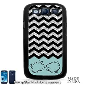 Live the Life You Love Infinity Quote (Not Actual Glitter) - Cyan Blue Black Chevron Pattern Samsung Galaxy S3 i9300 Hard Case - BLACK by Unique Design Gifts