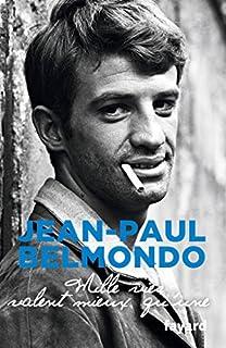Mille vies valent mieux qu'une, Belmondo, Jean-Paul