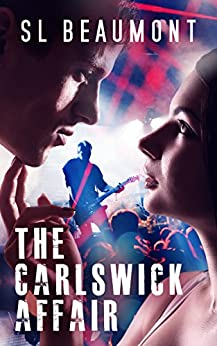 The Carlswick Affair (The Carlswick Mysteries Book 1) by [Beaumont, SL]