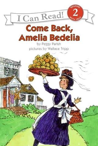 Come Back, Amelia Bedelia (I Can Read Level 2) (A A Comes Of Age)