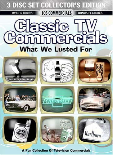 Classic TV Commercials: What We Lusted For by St. Clair Entertainment
