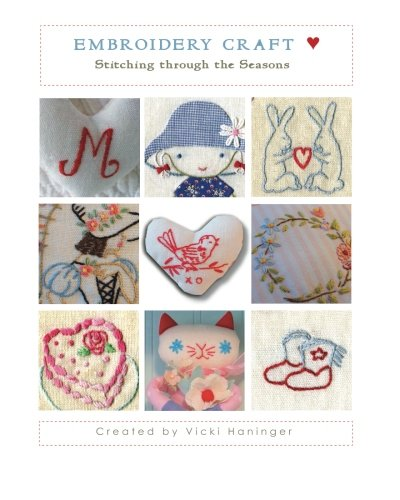 Embroidery Craft: Stitching Through the Seasons