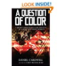 A Question of Color: A Brown Baby's Search for Identity in a Black and White World