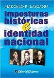 img - for Imposturas Historicas E Identidad Nacional (Spanish Edition) book / textbook / text book