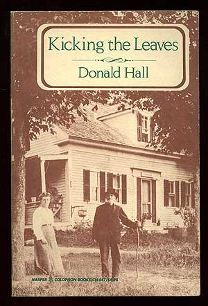 Kicking the Leaves: Poems, Hall, Donald