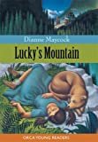Lucky's Mountain, Dianne Maycock, 1551436825