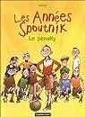Les Années Spoutnik, tome 1 : Le pénalty par Baru