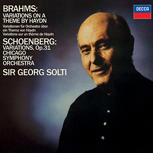 Brahms: Variations on a Theme by Haydn / Schoenberg: Variations, Op.31