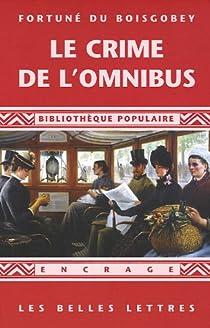 Le crime de l'omnibus par Boisgobey