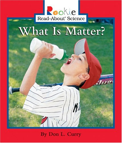 What Is Matter? (Rookie Read-About - Is Linda What