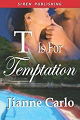 T Is for Temptation [Witchy Women 1] Paperback