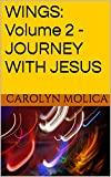 WINGS: Volume 2 – JOURNEY WITH JESUS