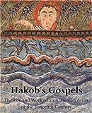 Hakob's Gospels, Edda Vardanyan and Timothy Greenwood, 0954901479