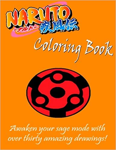 Naruto Coloring Book Awaken Your Sage Mode With Over Thirty Amazing