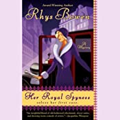 Her Royal Spyness: A Royal Spyness Mystery | Rhys Bowen