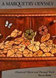 A Marquetry Odyssey: Historical Objects and Personal Work, Silas Kopf