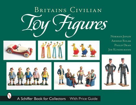 Britains Civilian Toy Figures (Schiffer Book for Collectors)