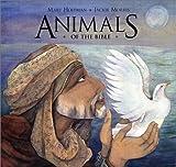 Animals of the Bible (Phyllis Fogelman Books)
