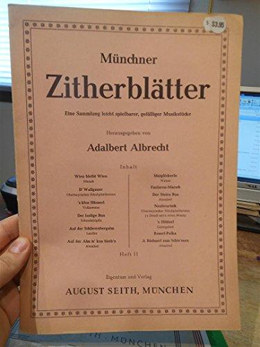 Munchner Zitherblatter. Zither songbook Part II 2.