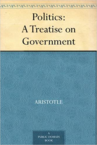 Politics a treatise on government kindle edition by aristotle politics a treatise on government kindle edition fandeluxe Images