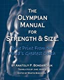 img - for Olympian Manual for Strength and Size by Anatoliy P Bondarchuk (2014) Paperback book / textbook / text book