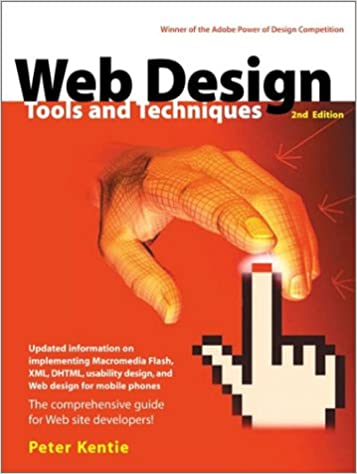 Web Design Tools And Techniques 2nd Edition Kentie Peter 0785342717129 Amazon Com Books