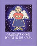 Grandma's Gone to Live in the Stars, Max Haynes, 0807530263