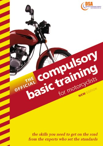 The Official Compulsory Basic Training for Motorcyclists 1999-2000