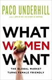What Women Want, Paco Underhill, 1439197229