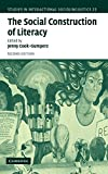 img - for The Social Construction of Literacy (Studies in Interactional Sociolinguistics) book / textbook / text book