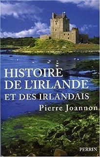 Histoire de l'Irlande et des Irlandais, Joannon, Pierre