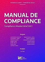Manual de Compliance: Compliance Mastermind Vol. 1