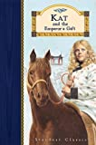 Kat and the Emperor's Gift, Emma Bradford, 1889514209
