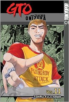 GTO: Great Teacher Onizuka, Vol. 11