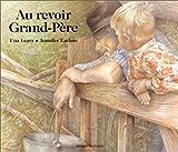 """Afficher """"Au revoir grand-père"""""""