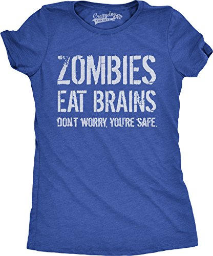 Womens Zombies Eat Brains So You're Safe Funny Zombie T Shirt Living Dead Outbreak Tee (Blue) - M