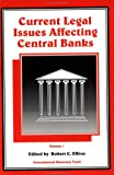 Current Legal Issues Affecting Central Banks, , 1557751420