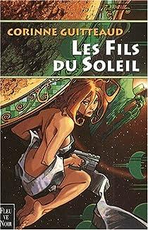 Book's Cover ofLa Trilogie Atlante Tome 2 : Les Fils du Soleil